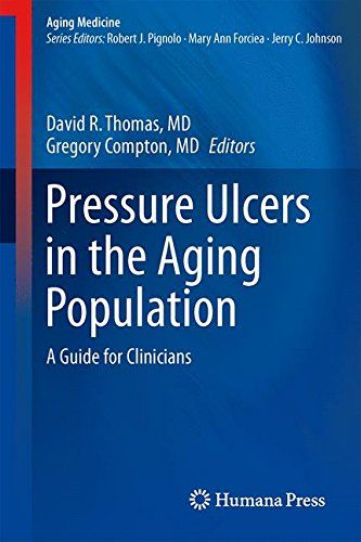 Pressure Ulcers in the Aging Population: A Guide for Clinicians (Aging Medicine)