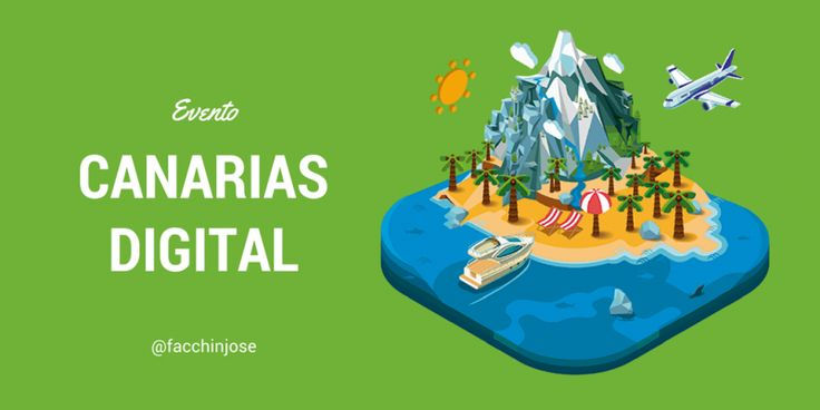 Canarias Digital 2016 ¿por qué es mucho más que un evento?