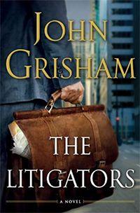 The LitigatorsLibraries, Worth Reading, Book Title, Book Online, Book Worth, Reading Book, Books Online, Litigation, John Grisham