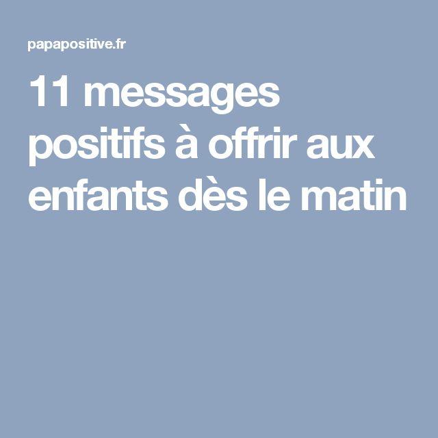 11 messages positifs à offrir aux enfants dès le matin