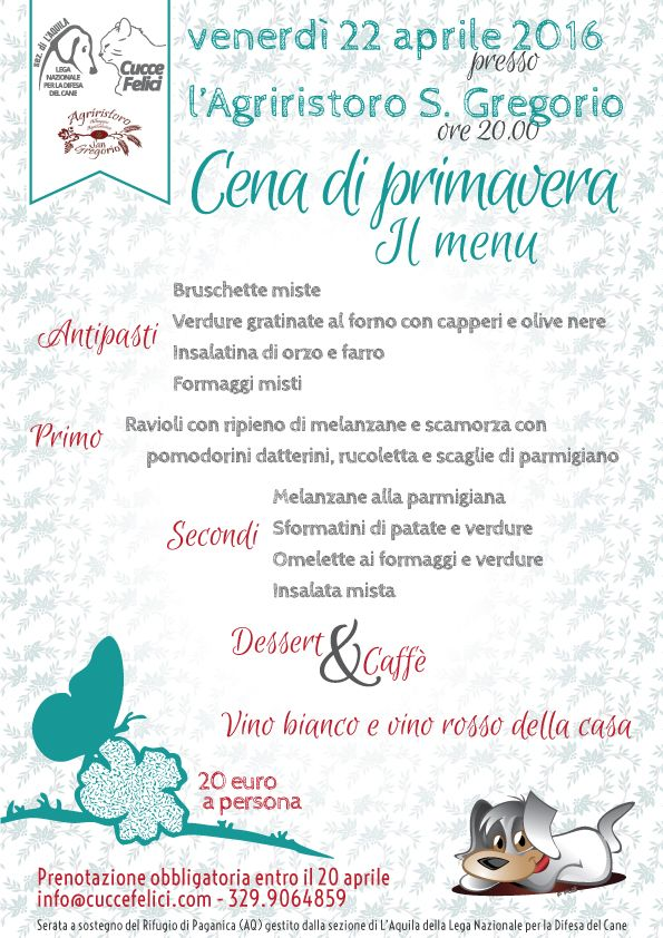 #LAquila - 22/4 Cena di Primavera a sostegno dei #randagi. Per info e prenotazioni: 329.9064859 - info@cuccefelici.com. Non mancate!