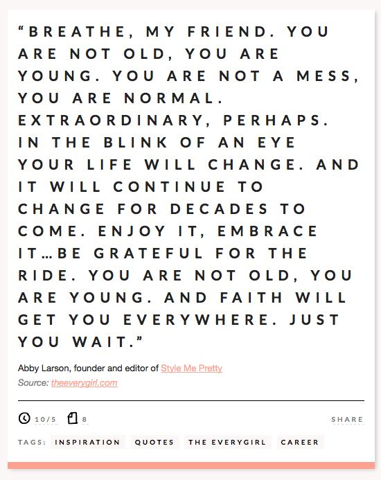 Perfect quote for those moments that you feel older than you are! Thanks for sharing!