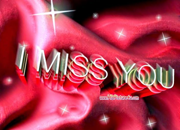 17 Best Images About I Miss You HD Pictures On Pinterest