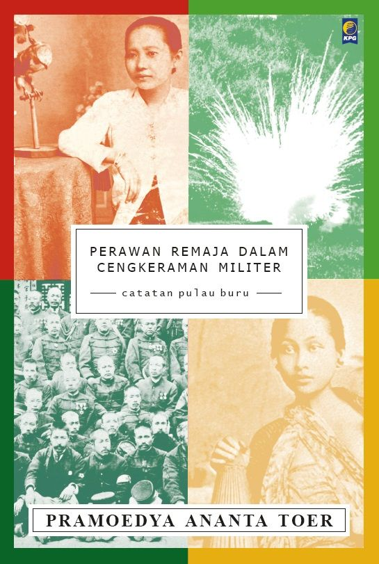 Perawan Remaja Dalam Cengkraman Militer by Pramoedya Ananta Toer. Published on 31 August 2015