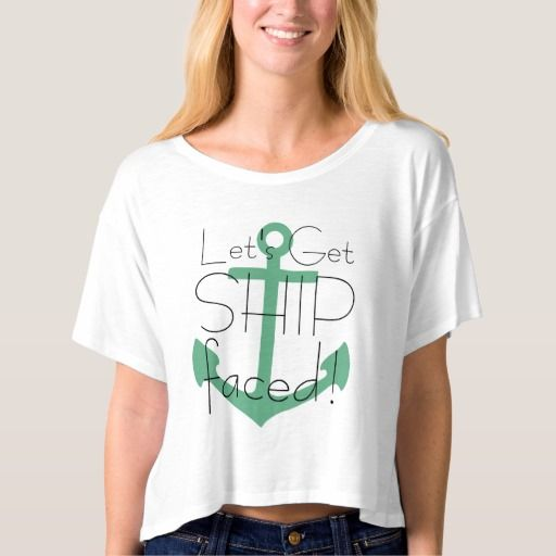Let's Get Ship Faced Cruise Tshirt