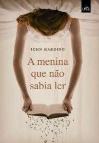 A menina que não sabia ler – John Harding ~ Drinking Books   – Coisas que eu gosto