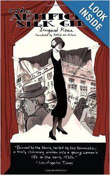 The Artificial Silk Girl: Irmgard Keun, Kathie von Ankum: 9781590514542: Amazon.com: Books