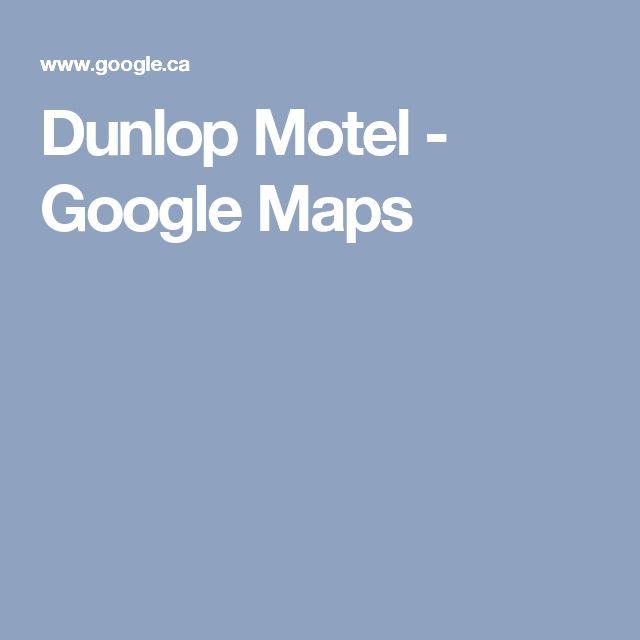 Dunlop Motel - Google Maps