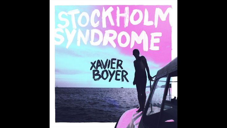 Xavier Boyer - Stockholm Syndrome (Official Audio)