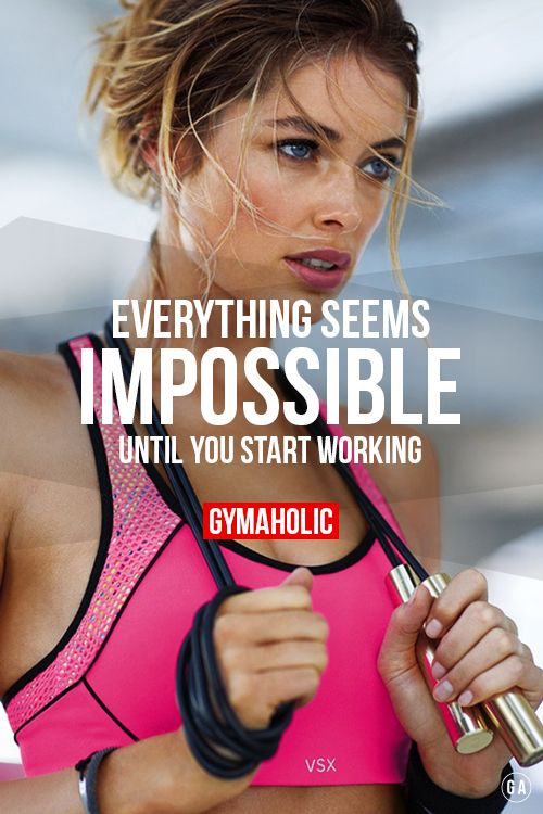 Everything seems impossible until your start working