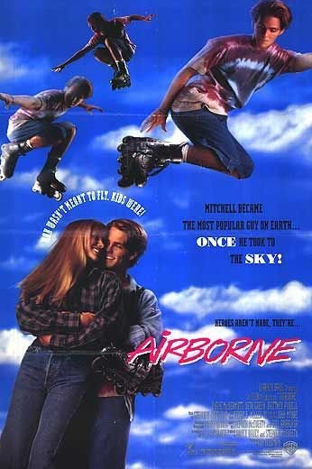 Airborne - watched this movie over and over for Seth Green!