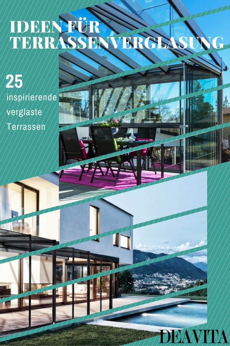 17 Best Images About Terrasse On Pinterest | Coins, Haus And Design Verglaste Terrasse Oder Veranda