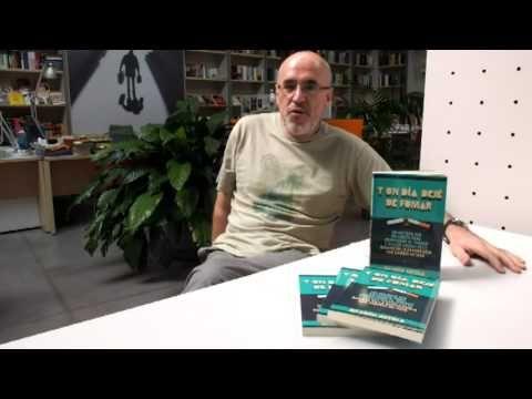 """""""Y un día dejé de fumar"""" (Ricardo Artola. Libro sincero donde los haya, y basado su propia experiencia, que puede ayudar a los que todavía no han dado el paso. En el vídeo el autor presentándolo."""