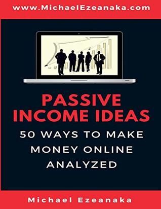 Pdf Download Passive Income Ideas 50 Ways To Make Money Online