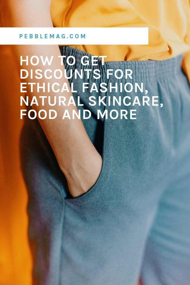 Don T Miss These Discounts For Eco Fashion Food And More With