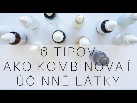 6 tipov ako kombinovať účinné látky