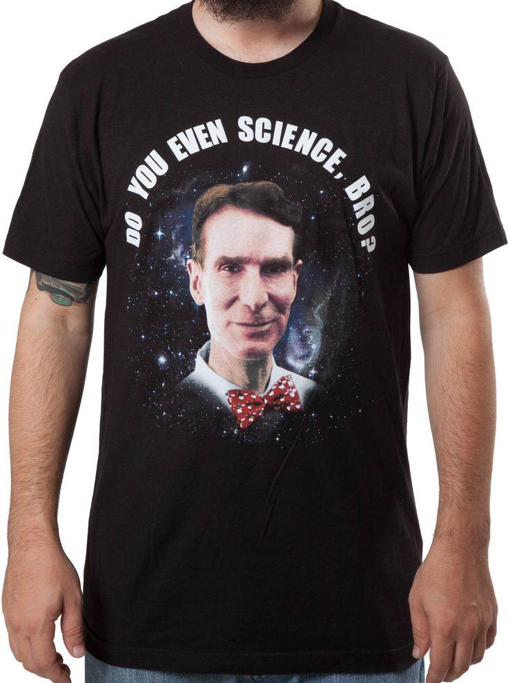 Bill Nye Do You Even Science Shirt