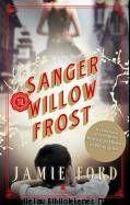 Jamie Ford: Sanger til Willow Frost