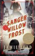 Jamie Ford: Sanger til Willow Frost