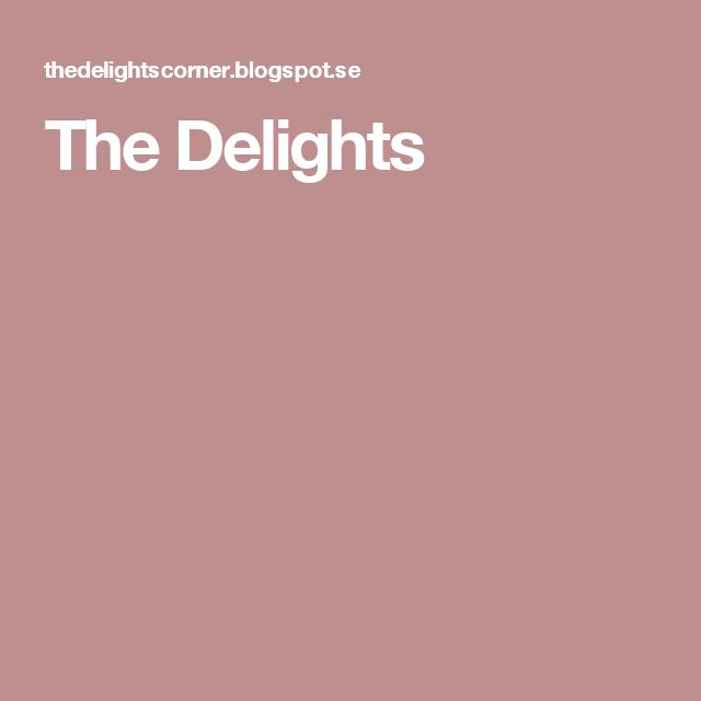 The Delights