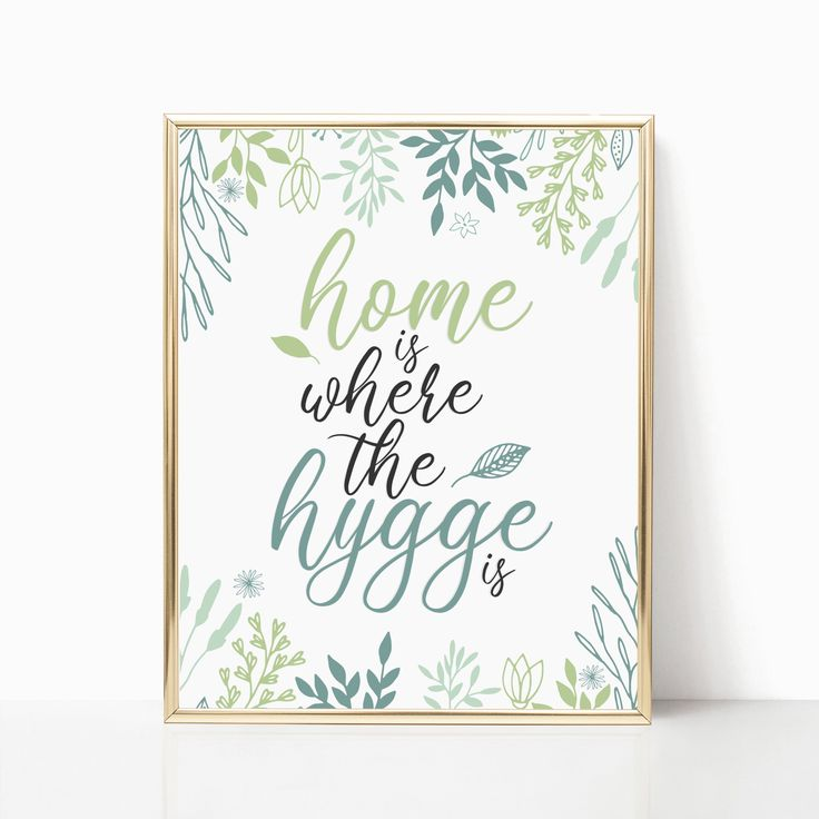 home is where the hygge is hygge art printable cozy on hygge wall decor id=98526