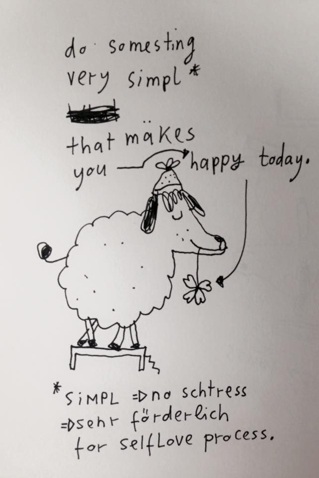 #do something that makes you happy - today!