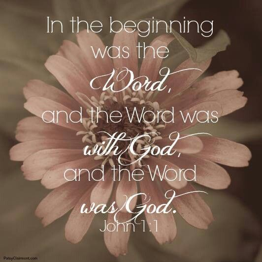 In the beginning was the Word... John 1:1 #bible #verse# love this verse