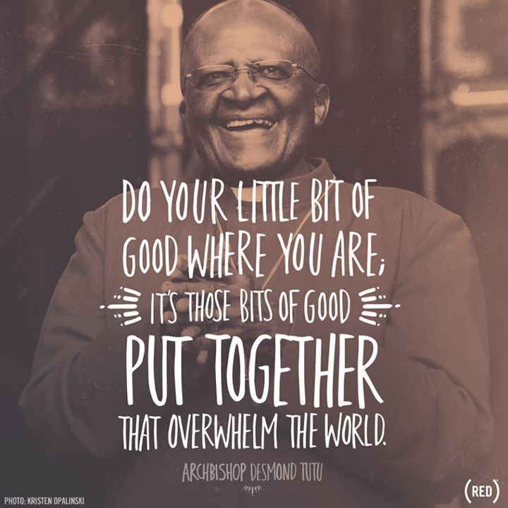 it's those bits of good // archbishop desmond tutu #LivingbyGiving