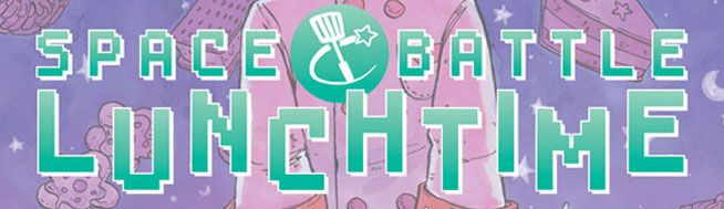 "Riess Cooks Up ""Space Battle Lunchtime"" for Oni Press 