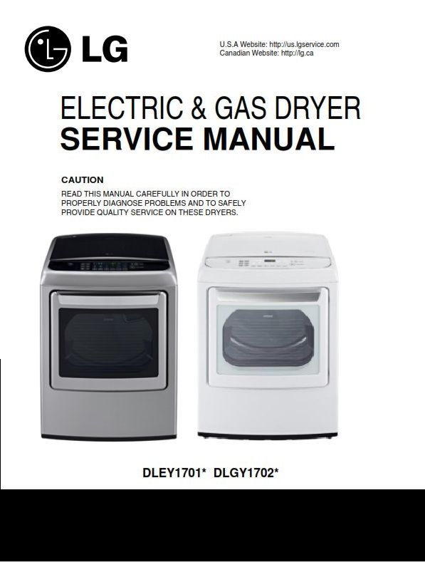 Lg Dley1701v Dley1701w Dryer Service Manual Disassembly Manual Appliance Repair Shop