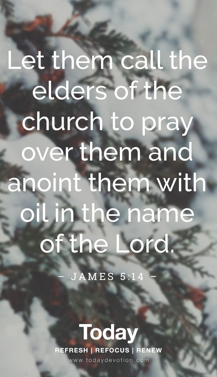 Anoint them with oil in the name of the Lord. anointing
