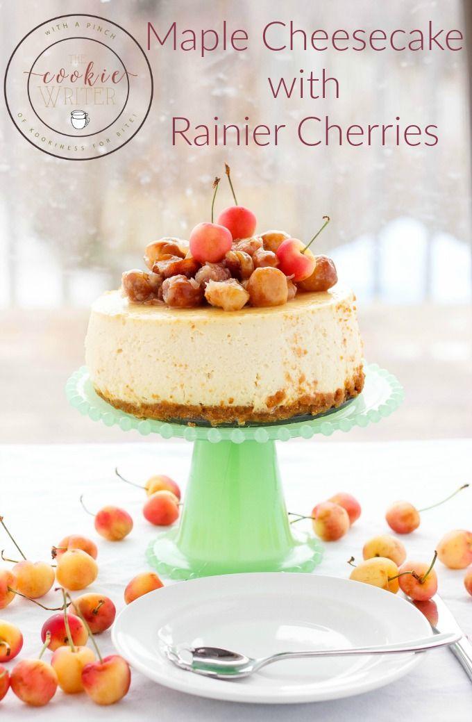 Maple Cheesecake with Rainier Cherries | http://thecookiewriter.com | @thecookiewriter | #cheesecake