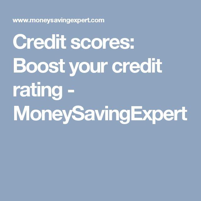 Credit scores: Boost your credit rating - MoneySavingExpert