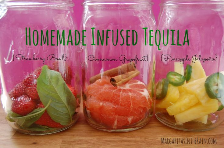 Homemade Infused Tequila ~ the flavor of liquor infused with fresh fruit, herbs and spices is like a totally different experience.