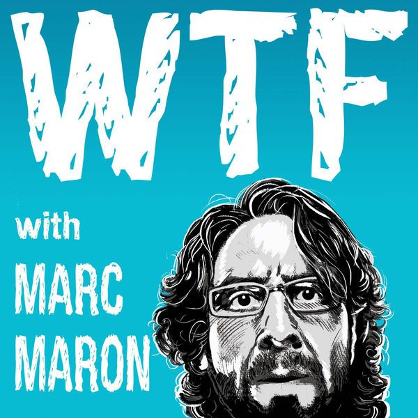 Listen to episodes of WTF with Marc Maron Podcast on podbay.fm.