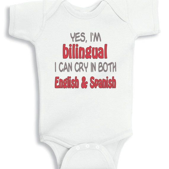 Yes I'm bilingual I can cry in English and by babyonesiesbynany, $13.75
