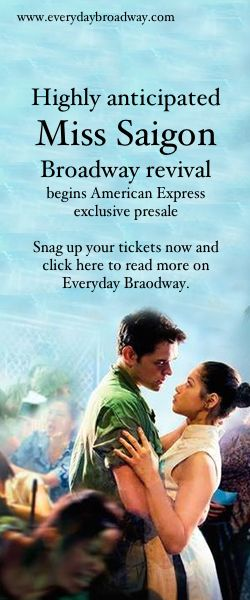 "Tickets are now available for the highly anticipated Spring 2017 Broadway revival of ""Miss Saigon"" through an exclusive presale for American Express cardholders. If you've been chomping at the bit to get your tickets for the upcoming Broadway revival of Boublil & Schönberg's Miss Saigon, now's your chance.   Click to read more on Everyday Broadway, your one-stop shop to everything Broadway and beyond."