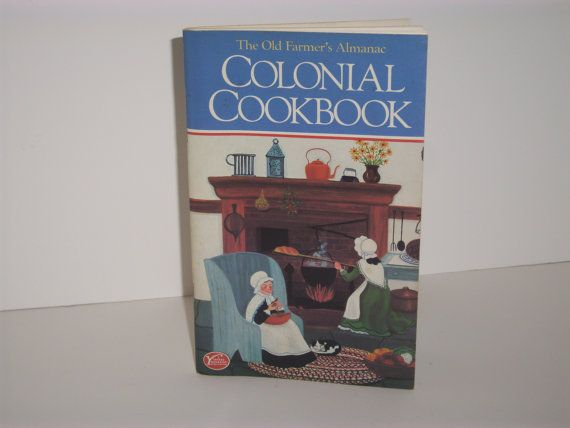 OLD FARMER'S ALMANAC Colonial Cookbook 1982 by ShopOfCraftsByMyrna, $5.00