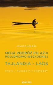 Moja podróż po Azji Południowo-Wschodniej-Kolasa Janusz