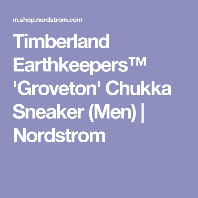 Timberland Earthkeepers™ 'Groveton' Chukka Sneaker (Men) | Nordstrom