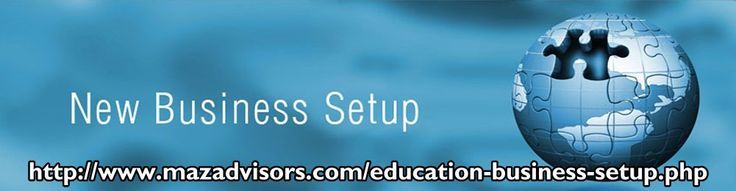 #HowtosetupEducationalbusiness  How to setup Educational business in the free zones of UAE is not a big deal if you have the assistance of Maz Advisors. You can also think over How to #setupMediabusinessinDubai or for any other idea if you have.  How to setup Media business in Dubai  http://www.mazadvisors.com/education-business-setup.php
