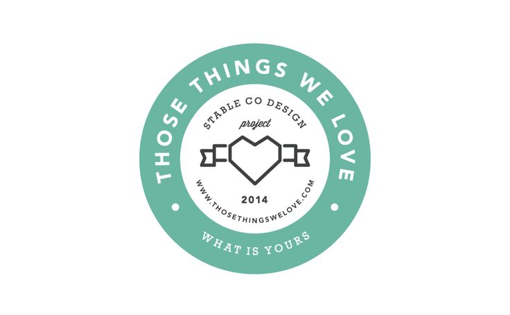 Those Things We Love