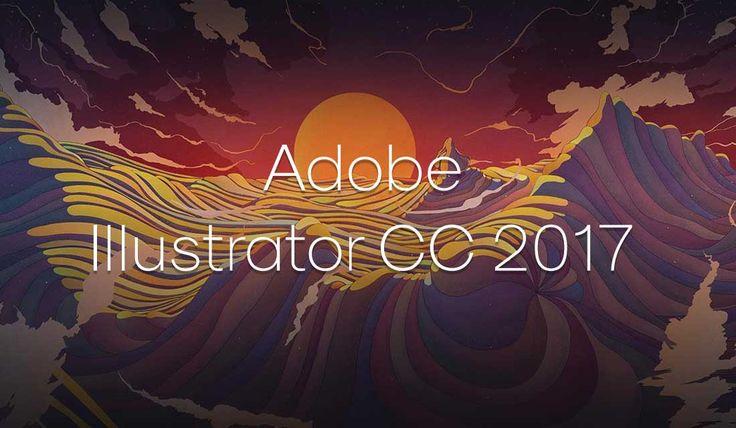 Adobe si è aggiornato introducendo l'ultima versione di Adobe Illustrator CC 2017 per tutti i possessori di pc con Windows.