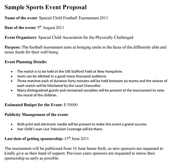 Generally a sports event proposal is prepared by the event