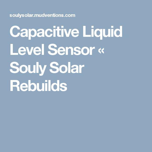 17 best ideas about level sensor arduino transistor capacitive liquid level sensor souly solar rebuilds