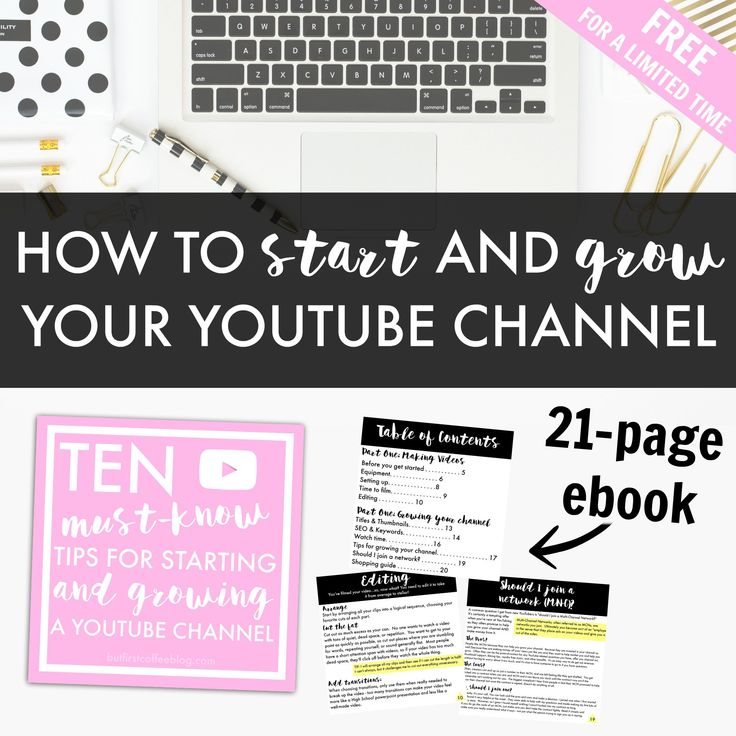 """""""How to Start and Grow Your YouTube Channel"""" is a 21-page e-book that goes over the basics of starting and growing your YouTube channel."""