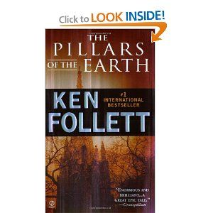 The Pillars of the Earth by Ken Follett.