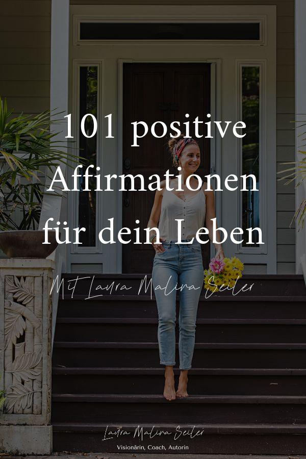 101 positive Affirmationen für dein Leben