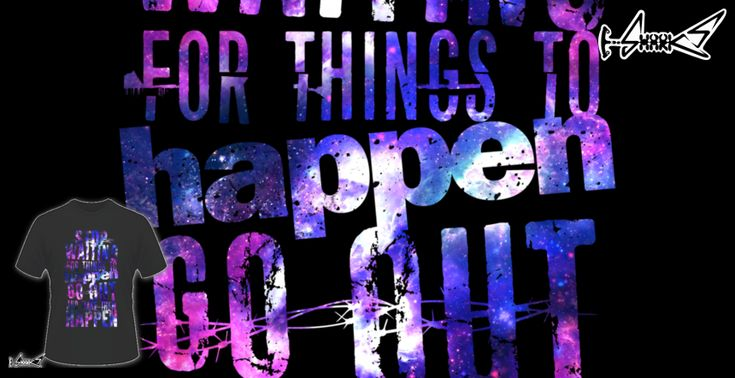 Make+It+Happen+T-shirts+-+Designed+by:+Lou+Patrick+Mackay