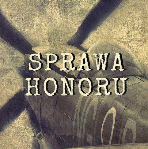 Sprawa honoru - wprowadzenie   PRÓCHNIK